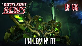 I'm Lovin' It | Battlenet News Ep 66