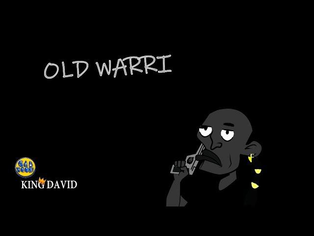 OLD WARRI   (KD Episode 2)