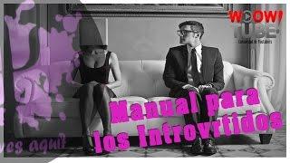 MANUAL PARA INTROVERTIDOS   por PsicolocoVlog