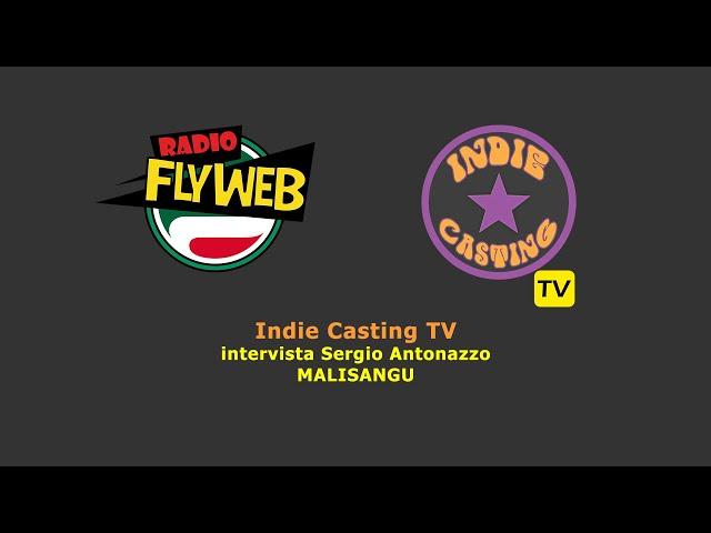 Indie Casting TV intervista i MALISANGU