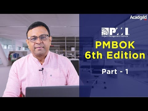 PMP Training Video 6th Edition Part 1| PMBOK 6th Edition 2018 | PMP Certification Exam Prep Tutorial