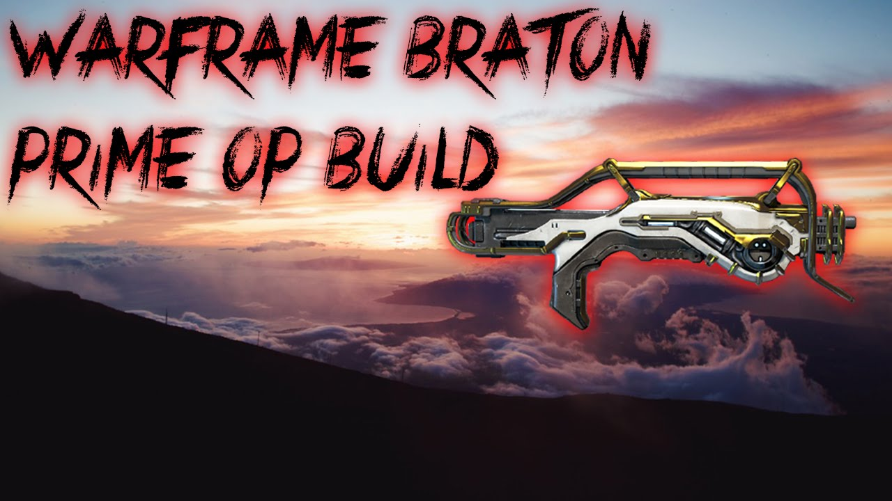 Warframe Braton Build
