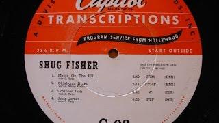 Shug Fisher #3 w Joaquin Murphey Steel Guitar & Merle Travis/Wesley Tuttle