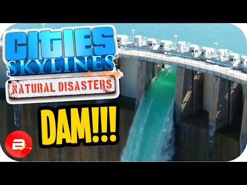 Cities Skylines ▶DAM & WATER BOWL◀ #11 Cities: Skylines Green Cities Natural Disasters