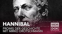 Hannibal - Promis der Geschichte erklärt von Mirko Drotschmann