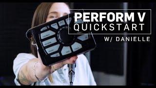 Perform V Manual 1 - Quickstart