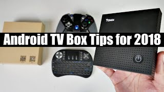 Coolest New Android TV Box Tips for 2018 - 4K Youtube - Gaming + more