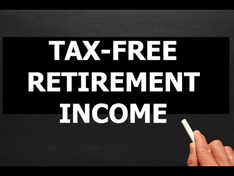 How to get 100% Tax-Free Income In Retirement - YouTube