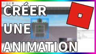 CREATE ITS PROPRES ANIMATIONS ON ROBLOX