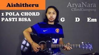 Chord Gampang (Aishiteru - Zivilia) by Arya Nara (Tutorial Gitar) Untuk Pemula