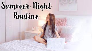 Summer Night Routine 2018!