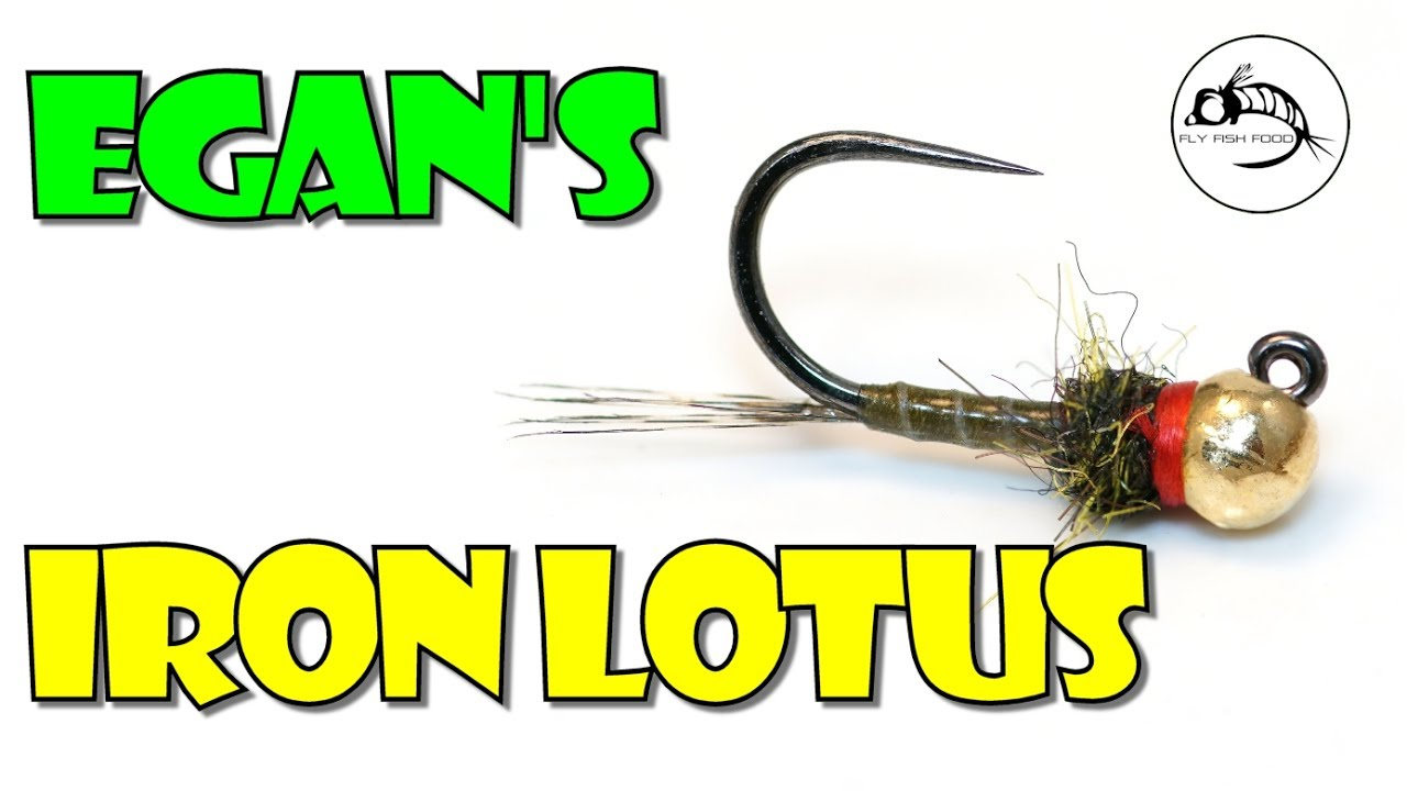 Egan's Iron Lotus by Fly Fish Food