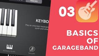 EP 03 -- keyboard sounds demo in Garageband   GARAGEBAND FOR IOS 13