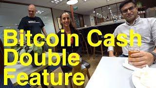 Bitcoin Cash Double Feature