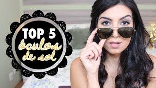 Top 5: Óculos de Sol Preferidos