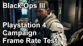 Call of Duty Black Ops 3 Playstation 4 Campaign Frame Rate Test