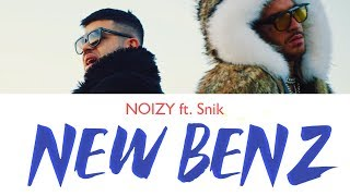 Snik, Noizy - New Benz | karaoke instrumental with lyrics
