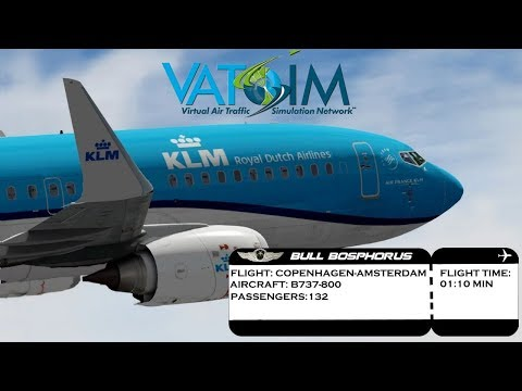 [FSX] FLIGHT COPENHAGEN (EKCH) TO AMSTERDAM (EHAM) KLM B737 | VATSIM ONLINE