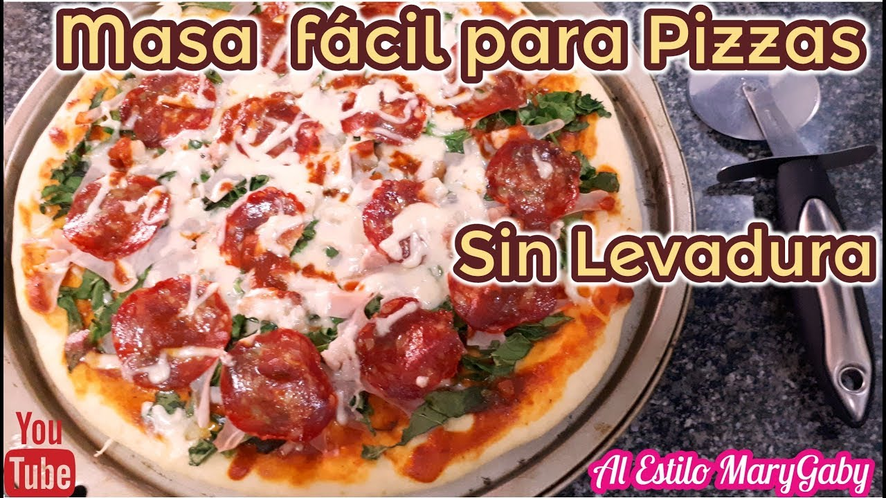 masa de pizza casera facil sin levadura