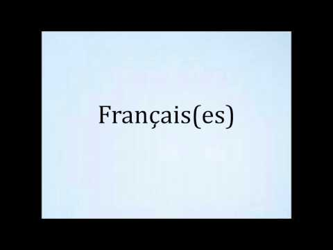 How to pronounce Français/Française