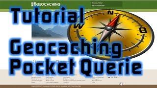 Geocaching, Pocket Querie, Tutorial [deutsch] [HD], Pocket Queries