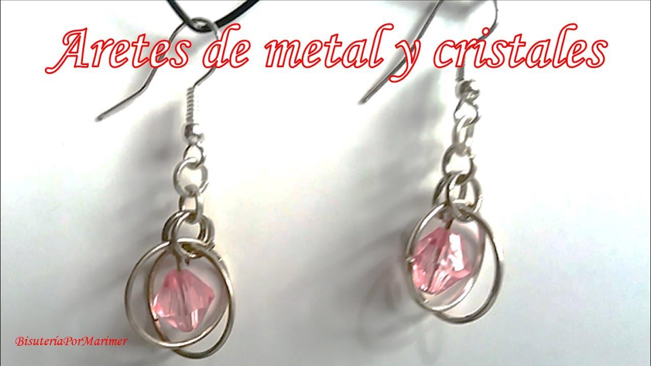 897de15ef8ec Aretes de aros de metal y cristales - Bisutería Fina (Tutorial Paso a paso)