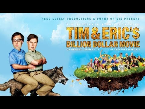 TIM AND ERIC'S BILLION DOLLAR MOVIE Spill Audio Review