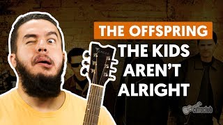 Baixar - The Kids Aren T Alright The Offspring Aula De Guitarra Grátis