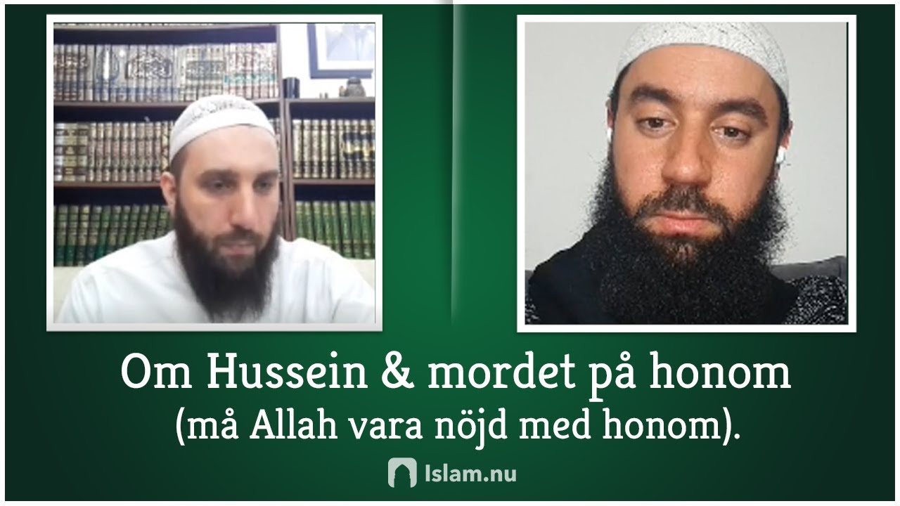 Om Hussein & mordet på honom (må Allah vara nöjd med honom).