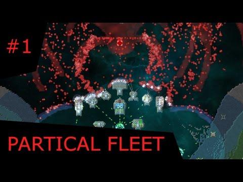 Particle Fleet: Emergence :-: Episode 1