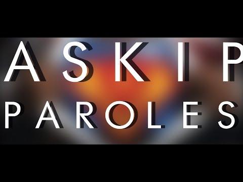 #ASKIP - Paroles/Clip BlackM