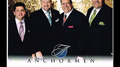 """The Anchormen singing """"I Believe He's Coming Back"""""""
