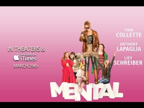 Comedy  MENTAL    Toni Collette, Liev Schreiber, Anthony LaPaglia