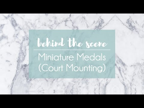 Miniature Medals (Court Mounting) | Behind The Scene #2