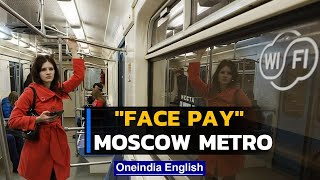 Moscow Subway's New Face Pay System Draws Mixed Reactions   Sparks Security Concerns   Oneindia News
