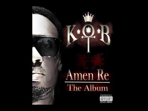 K*O*B - Amen Re The Album (Snippets)