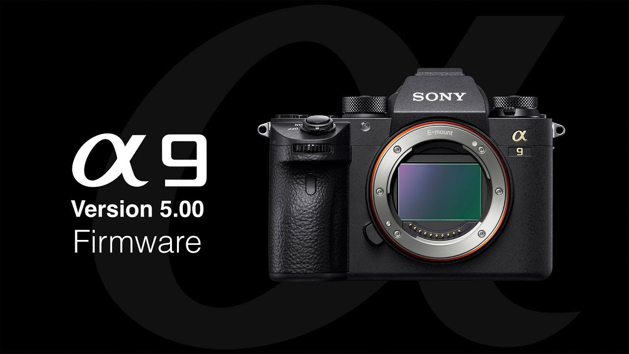 Sony a9 Firmware Update Version v5 01 - AlphaShooters com