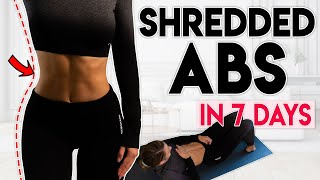 SHREDDED ABS and LOSE BELLY FAT in 7 Days | 10 min Home Workout