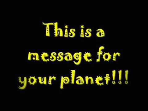The Shapeshifters- Message for your planet (Lyrics)
