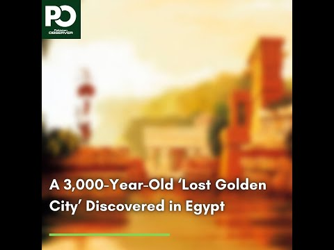 A 3,000-Year-Old 'Lost Golden City' Discovered in Egypt  | Pakistan Observer
