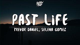 Trevor Daniel Selena Gomez Past Life