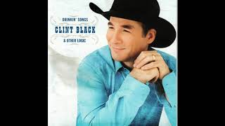 Clint Black - Drinkin Songs & Other Logic (Official Audio) YouTube Videos