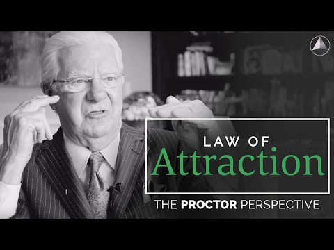 What You Don't Know about Law of Attraction | The Proctor Perspective | Bob Proctor