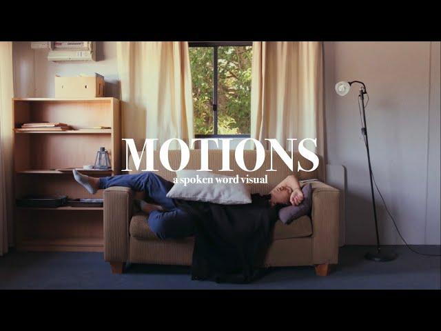 MOTIONS (spoken word visual)