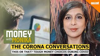 Money With Monika: How to make tough financial choices | Corona Conversations
