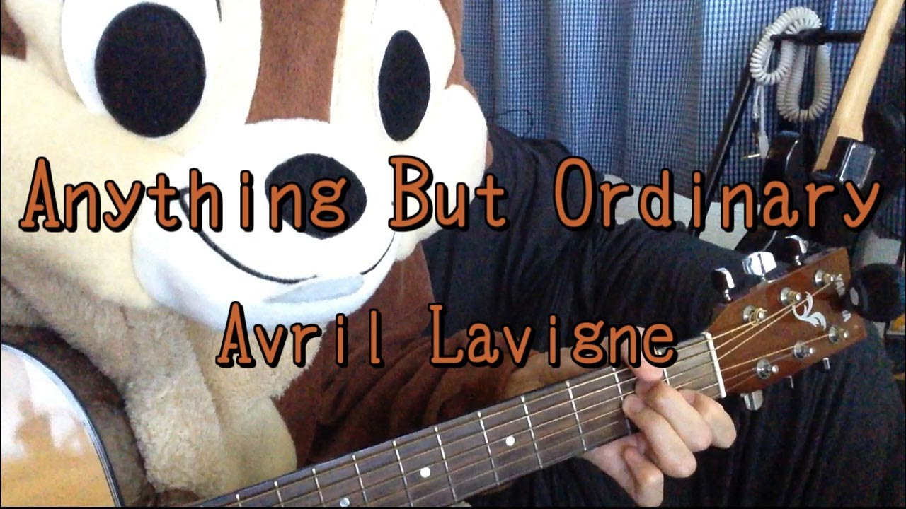 Anything But Ordinaryavril Lavigneguitar Chords Youtube