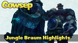 Cowsep Jungle Braum Highlights