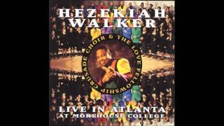 Bishop Hezekiah Walker - Let The Glory