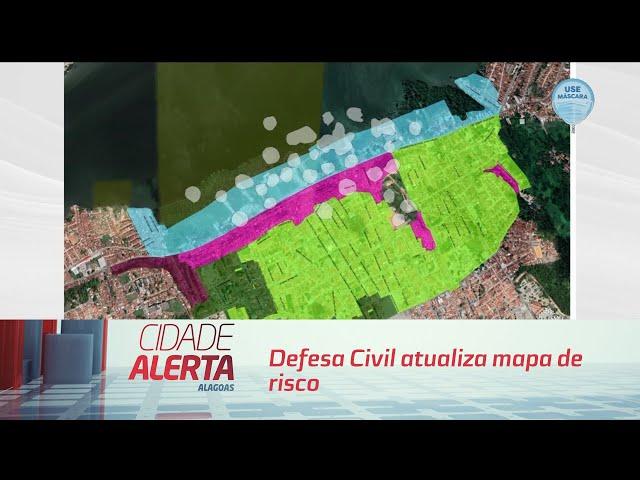 Defesa Civil atualiza mapa de risco e inclui mais 1700 imóveis para desocupação