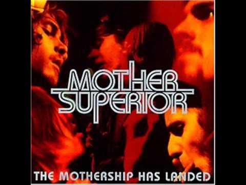 Mother Superior - C'mon